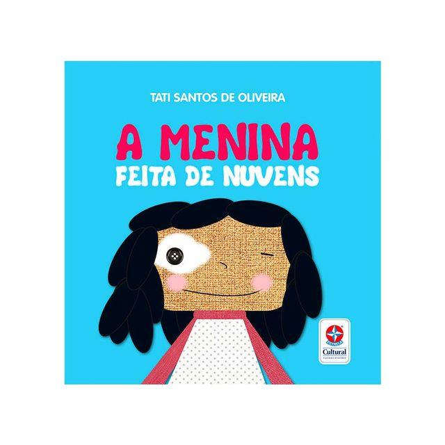 Coleção Nossa Língua Nossa Gente A Menina Feita de Nuvens Capa Estrela-Cultural
