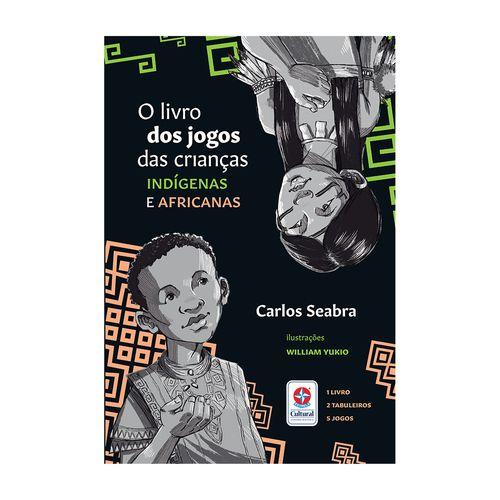 Livro-Jogos-das-Criancas-Indigenas-Africanas-Estrela-Cultural